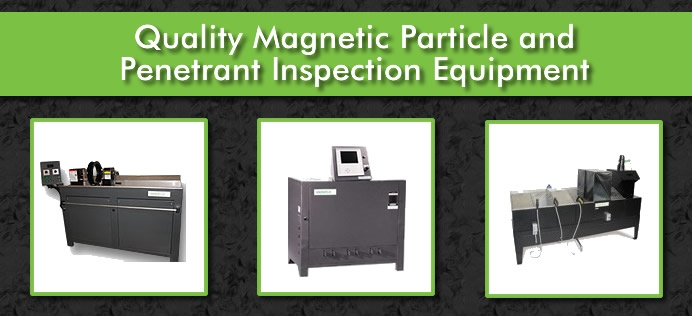 Quality Magnetic Particle  and Penetrant Inspection Equipment
